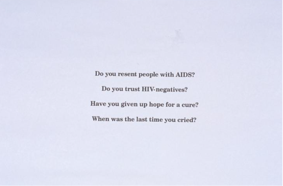 Text on lavender background reads: Do you resent people with AIDS? Do you trust HIV-negatives? Have you given up hope for a cure? When was the last time you cried?